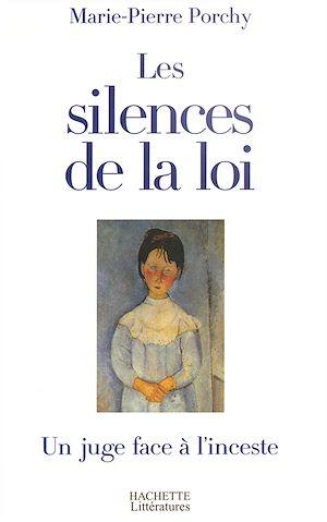 Téléchargez le livre :  Les silences de la loi