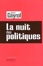 Télécharger le livre :  La nuit des politiques