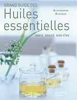 Télécharger cet ebook : Grand guide des huiles essentielles