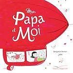 Télécharger le livre :  Mon papa et moi