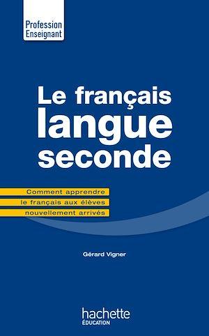 Téléchargez le livre :  Le Français Langue Seconde