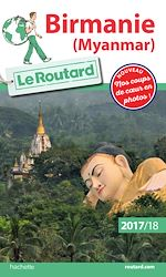 Télécharger cet ebook : Guide du Routard Birmanie (Myanmar) 2017/18