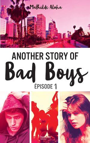 Téléchargez le livre :  Another story of bad boys - tome 1