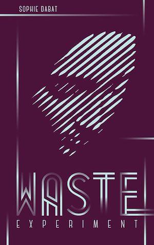 Téléchargez le livre :  Waste Experiment