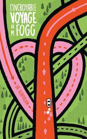 Téléchargez le livre :  L'incroyable voyage de M. Fogg