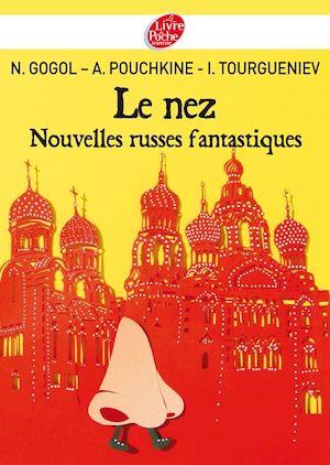 Le nez et autres nouvelles russes | Gogol, Nicolas. Auteur