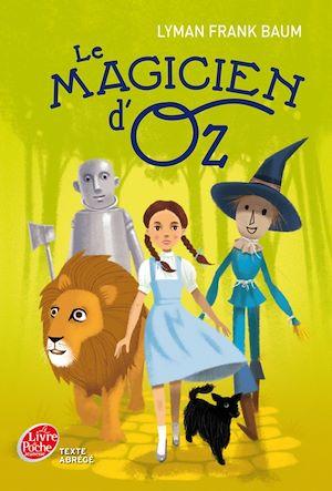 Téléchargez le livre :  Le Magicien d'Oz - Texte abrégé