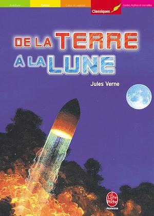Téléchargez le livre :  De la Terre à la Lune - Trajet direct en 97 heures et 20 minutes - Texte intégral