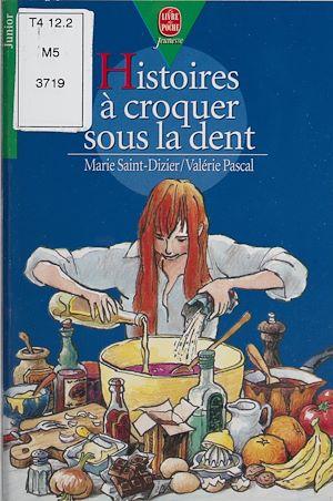 Téléchargez le livre :  Histoires à croquer sous la dent