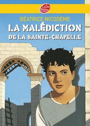 Téléchargez le livre :  La malédiction de la Sainte-Chapelle
