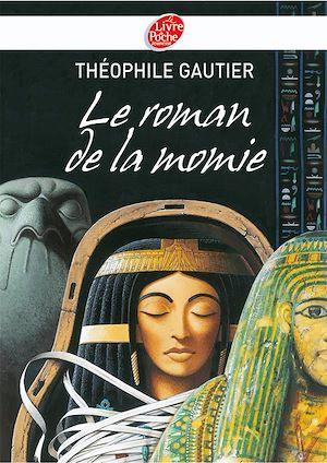 Téléchargez le livre :  Le roman de la momie - Texte abrégé