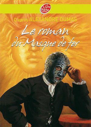 Téléchargez le livre :  Le roman du masque de fer - Texte abrégé