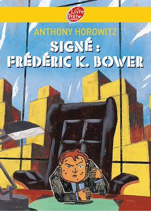 Téléchargez le livre :  Signé: Frederik k Bower