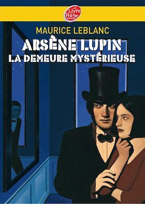 Téléchargez le livre :  Arsène Lupin, La demeure mystérieuse - Texte intégral