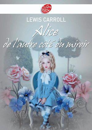 Téléchargez le livre :  Alice de l'autre côté du miroir - Texte intégral