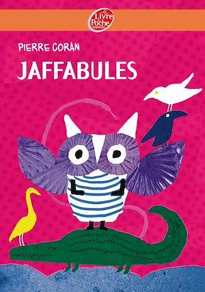 Téléchargez le livre :  Jaffabules