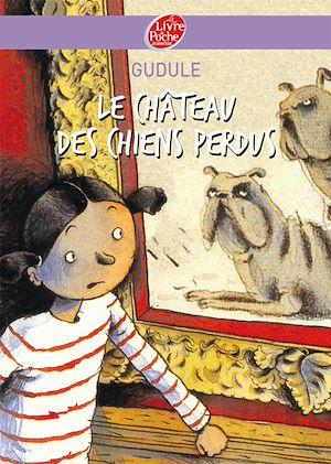 Téléchargez le livre :  Le château des chiens perdus