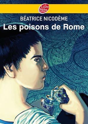 Téléchargez le livre :  Les poisons de Rome