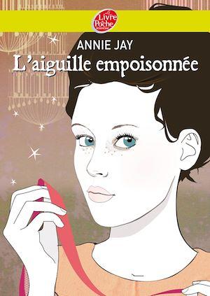 Téléchargez le livre :  Complots à Versailles - Tome 3: L'aiguille empoisonnée