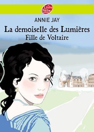 Téléchargez le livre :  La demoiselle des lumières - Fille de Voltaire