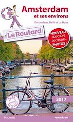 Télécharger cet ebook : Guide du Routard Amsterdam et ses environs 2017