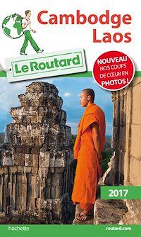 Télécharger le livre : Guide du Routard Cambodge, Laos 2017