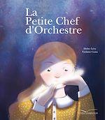 Télécharger le livre :  La petite chef d'orchestre