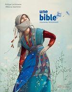 Télécharger le livre :  Une bible - un nouveau testament