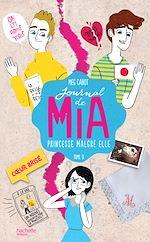 Télécharger le livre :  Journal de Mia - Tome 9 - Coeur brisé