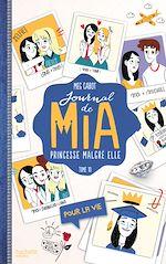 Télécharger le livre :  Journal de Mia - Tome 10 - Pour la vie
