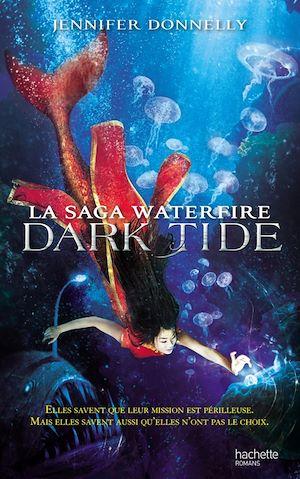 Téléchargez le livre :  La Saga waterfire - Tome 3 - Dark Tide