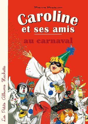 Téléchargez le livre :  Caroline et ses amis au carnaval