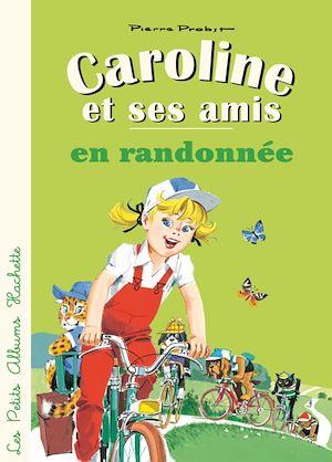 Téléchargez le livre :  Caroline et ses amis en randonnée