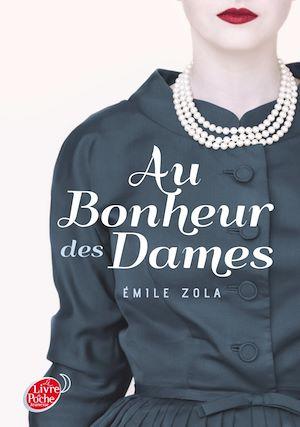 Téléchargez le livre :  Au bonheur des dames - Texte Abrégé