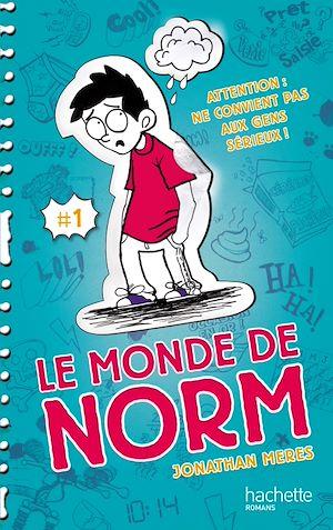 Téléchargez le livre :  Le Monde de Norm - Tome 1 - Attention : ne convient pas aux gens sérieux