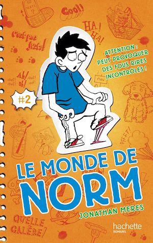 Téléchargez le livre :  Le Monde de Norm - Tome 2 - Attention : peut provoquer des fous rires incontrôlés