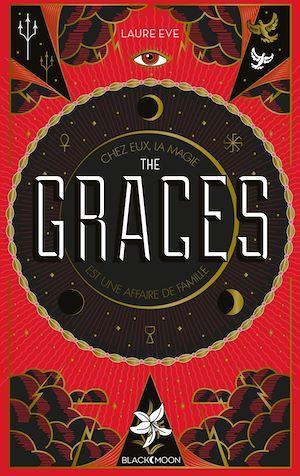 The Graces - Tome 1 | Eve, Laure. Auteur