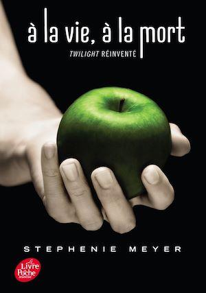 Téléchargez le livre :  Saga Twilight - À la vie, à la mort - Twilight réinventé