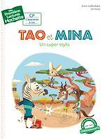 Télécharger le livre :  1ères lectures - Tao et Mina : un super stylo
