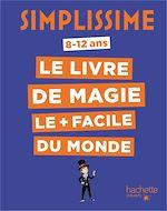 Télécharger le livre :  Simplissime - Le livre de magie le plus facile du monde