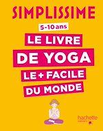 Télécharger le livre :  Simplissime - Le livre de yoga le plus facile du monde