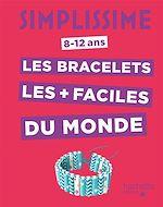 Télécharger le livre :  Simplissime -Les bracelets les plus faciles du monde