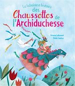 Télécharger le livre :  La fabuleuse histoire des chaussettes de l'archiduchesse