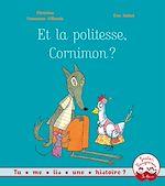 Télécharger cet ebook : Et la politesse, Cornimon ?