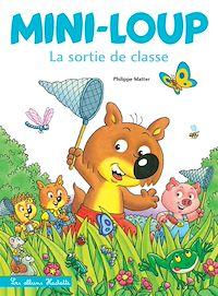 Télécharger le livre : Mini-Loup - La sortie de classe