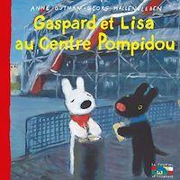 Télécharger le livre : Gaspard et Lisa au Centre Pompidou
