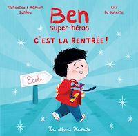 Télécharger le livre : Ben, super-héros - C'est la rentrée !