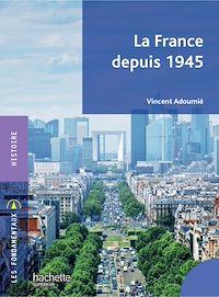 Télécharger le livre : La France depuis 1945