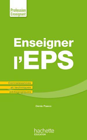 Téléchargez le livre :  Enseigner en EPS