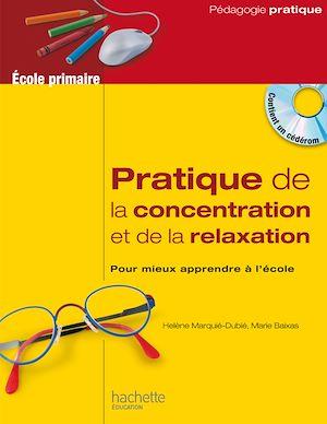 Téléchargez le livre :  Pratique de la concentration et de la relaxation à l'école